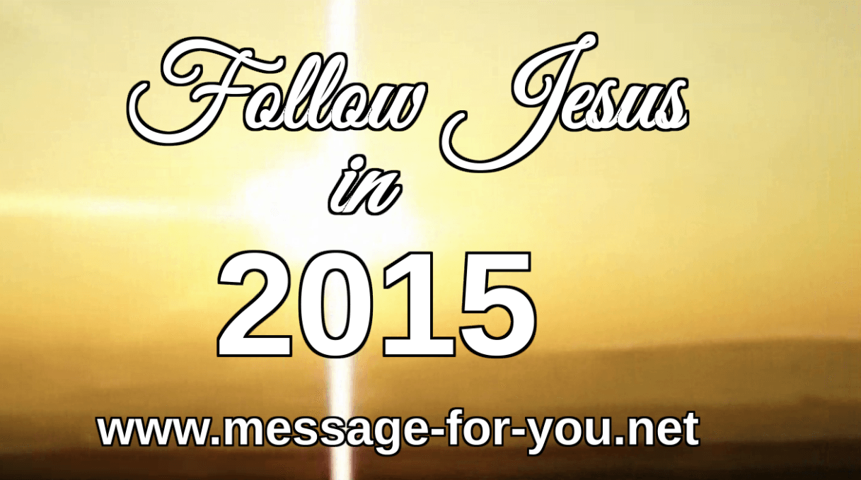 Follow Jesus in 2015