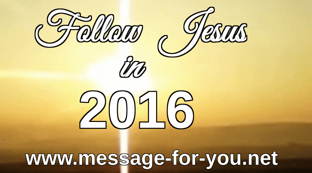Follow Jesus in 2016