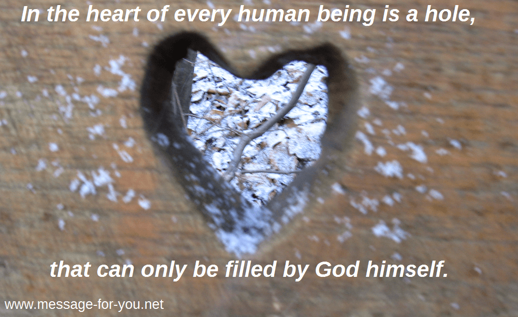 In The Heart Of Every Human Being Is A Hole