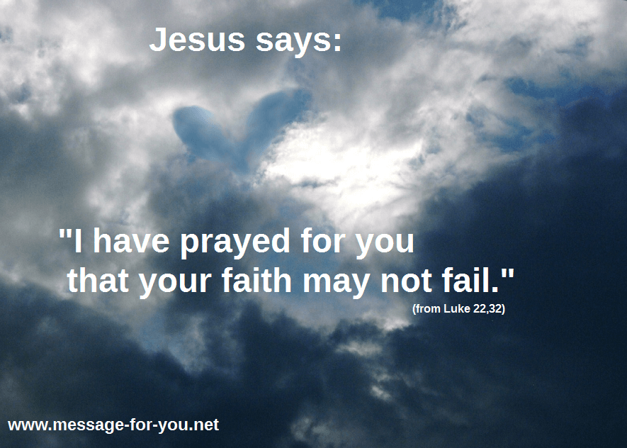 Luke 22 32 Jesus Prays Faith