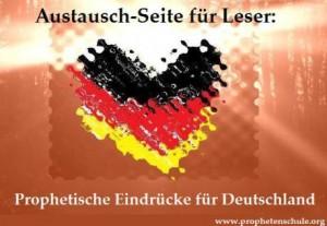 austausch-seite-fc3bcr-leser-prophetische-eindrc3bccke-prophetien-botschaften-fc3bcr-deutschland